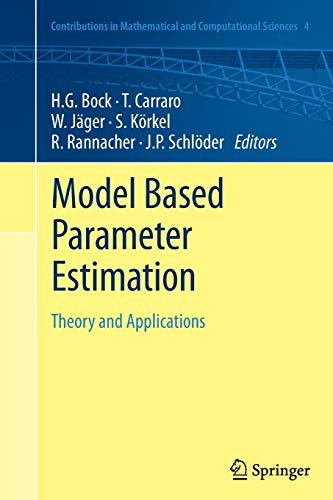 9783642440762: Model Based Parameter Estimation: Theory and Applications (Contributions in Mathematical and Computational Sciences)