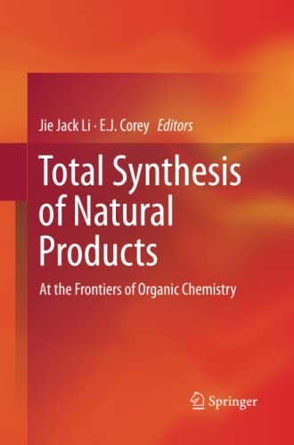Total Synthesis of Natural Products: At the: Li, Jie Jack
