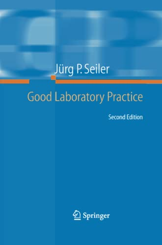 9783642441035: Good Laboratory Practice: the Why and the How