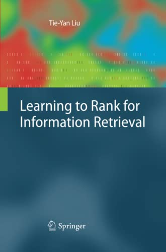 9783642441240: Learning to Rank for Information Retrieval