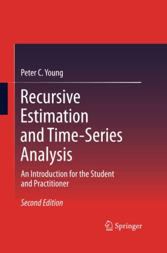 9783642441295: Recursive Estimation and Time-Series Analysis: An Introduction for the Student and Practitioner