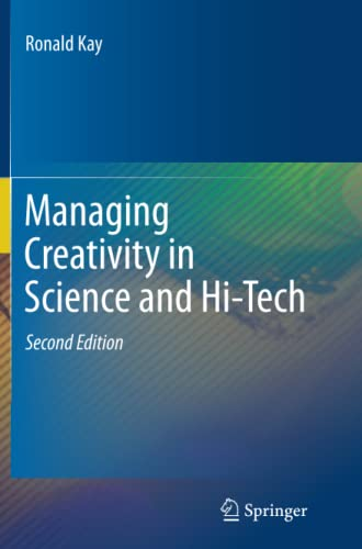 9783642441400: Managing Creativity in Science and Hi-Tech
