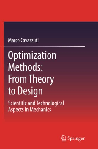 9783642441622: Optimization Methods: From Theory to Design Scientific and Technological Aspects in Mechanics