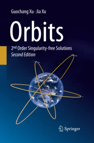 Orbits: 2nd Order Singularity-free Solutions: Guochang Xu