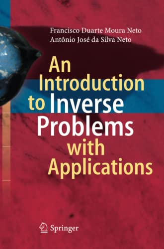 9783642441943: An Introduction to Inverse Problems with Applications