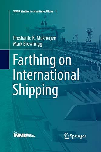 9783642441998: Farthing on International Shipping (WMU Studies in Maritime Affairs)