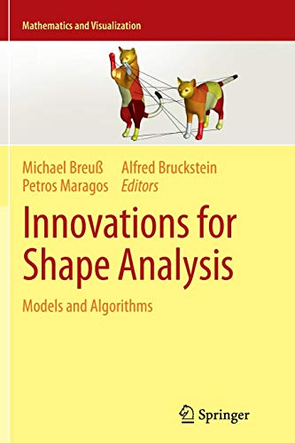 9783642442155: Innovations for Shape Analysis: Models and Algorithms (Mathematics and Visualization)