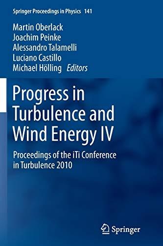Progress in Turbulence and Wind Energy IV: