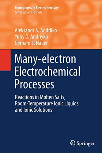 Many-electron Electrochemical Processes. Reactions in Molten Salts,: ALEKSANDR A. ANDRIIKO