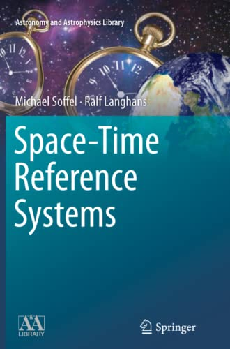 9783642443138: Space-Time Reference Systems (Astronomy and Astrophysics Library)