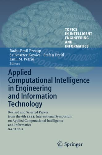 Applied Computational Intelligence in Engineering and Information Technology: Revised and Selected ...