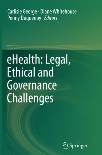 9783642445040: eHealth: Legal, Ethical and Governance Challenges