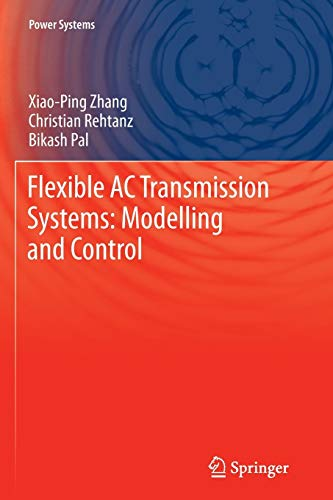 9783642445088: Flexible AC Transmission Systems: Modelling and Control (Power Systems)