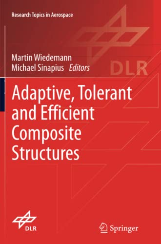 Adaptive, Tolerant and Efficient Composite Structures
