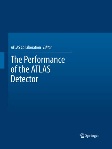 The Performance of the ATLAS Detector: Springer