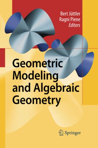 9783642445514: Geometric Modeling and Algebraic Geometry