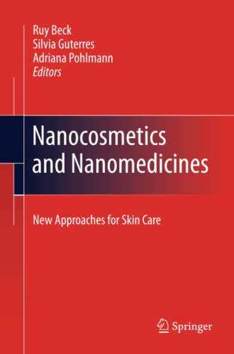 9783642445736: Nanocosmetics and Nanomedicines: New Approaches for Skin Care
