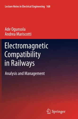 9783642445750: Electromagnetic Compatibility in Railways: Analysis and Management (Lecture Notes in Electrical Engineering)