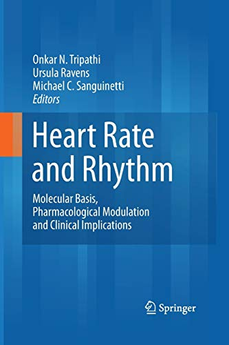 9783642445798: Heart Rate and Rhythm: Molecular Basis, Pharmacological Modulation and Clinical Implications