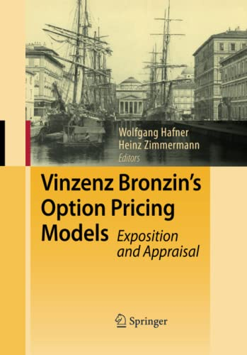 9783642445934: Vinzenz Bronzin's Option Pricing Models: Exposition and Appraisal