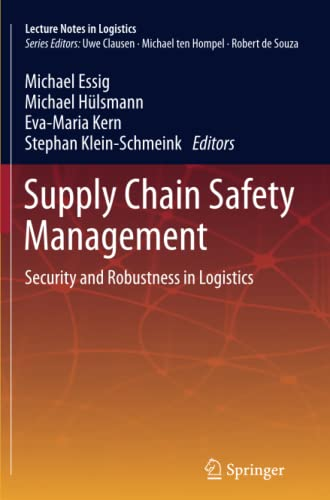 9783642446740: Supply Chain Safety Management: Security and Robustness in Logistics (Lecture Notes in Logistics)