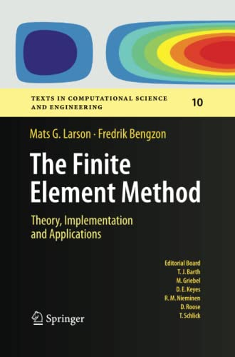 9783642447112: The Finite Element Method: Theory, Implementation, and Applications (Texts in Computational Science and Engineering)