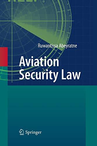 Aviation Security Law: Ruwantissa Abeyratne