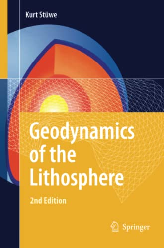 9783642448140: Geodynamics of the Lithosphere: An Introduction
