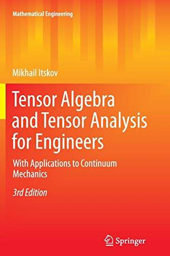 9783642448188: Tensor Algebra and Tensor Analysis for Engineers: With Applications to Continuum Mechanics (Mathematical Engineering)
