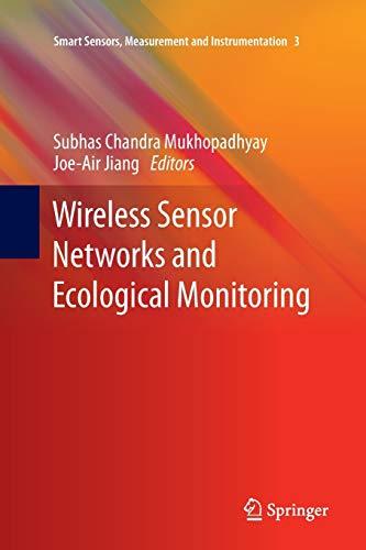 9783642448256: Wireless Sensor Networks and Ecological Monitoring (Smart Sensors, Measurement and Instrumentation)