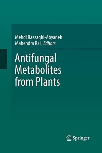 9783642448447: Antifungal Metabolites from Plants