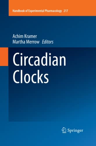 9783642448539: Circadian Clocks (Handbook of Experimental Pharmacology)