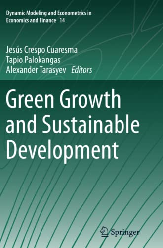 9783642448744: Green Growth and Sustainable Development (Dynamic Modeling and Econometrics in Economics and Finance)