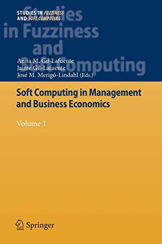 9783642448935: Soft Computing in Management and Business Economics: Volume 1 (Studies in Fuzziness and Soft Computing)