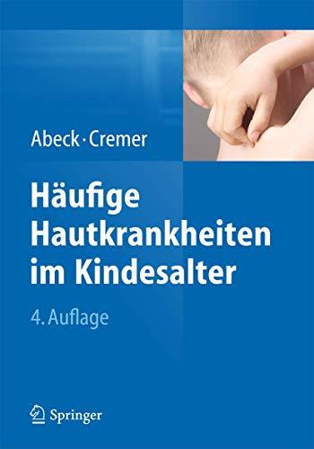 9783642449796: Häufige Hautkrankheiten im Kindesalter: Klinik - Diagnose - Therapie