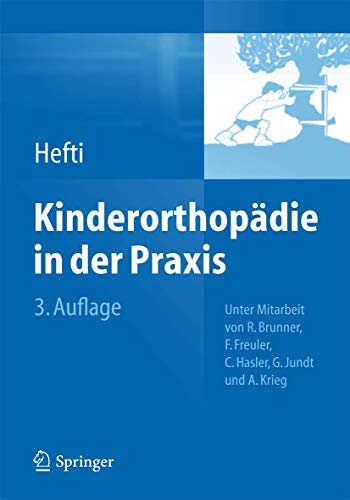 Kinderorthopadie in Der Praxis (Hardcover): Fritz Hefti