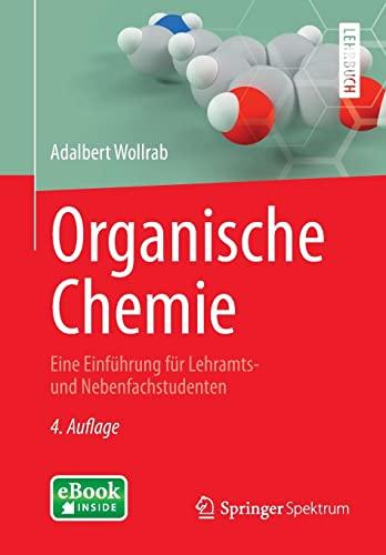9783642451430: Organische Chemie: Eine Einführung für Lehramts- und Nebenfachstudenten (Springer-Lehrbuch)