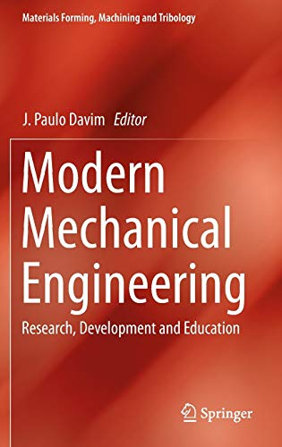 9783642451751: Modern Mechanical Engineering: Research, Development and Education (Materials Forming, Machining and Tribology)