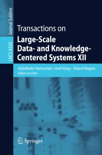 Transactions on Large-Scale Data- and Knowledge-Centered Systems XII: Abdelkader Hameurlain