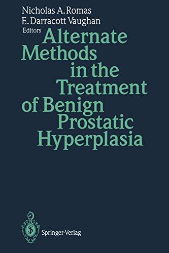 9783642457258: Alternate Methods in the Treatment of Benign Prostatic Hyperplasia