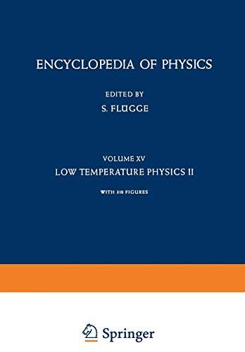 Low Temperature Physics II Kaltephysik II: S. Flugge