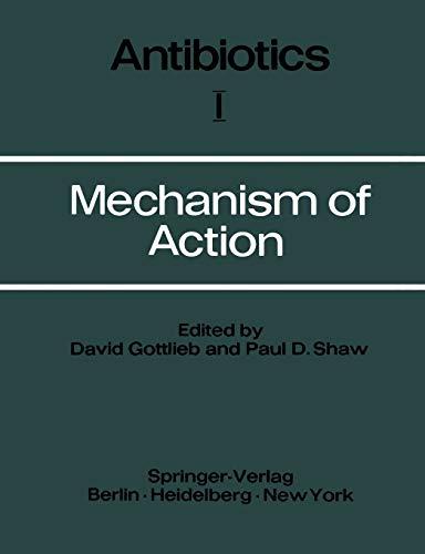 9783642460531: Mechanism of Action (Antibiotics)