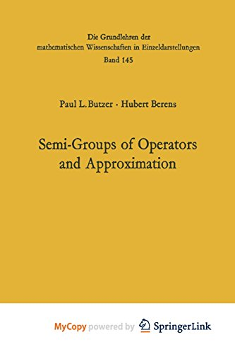 9783642460678: Semi-Groups of Operators and Approximation