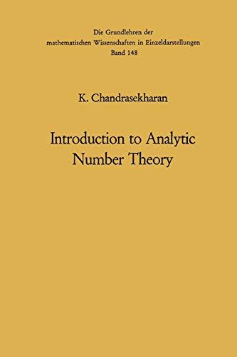 9783642461262: Introduction to Analytic Number Theory (Grundlehren der mathematischen Wissenschaften)