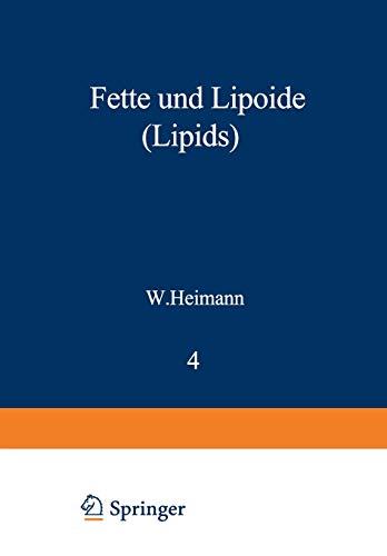 Fette und Lipoide (Lipids): Heimann, Werner