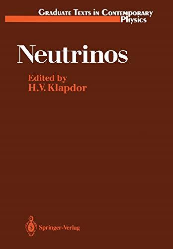 9783642466502: Neutrinos (Graduate Texts in Contemporary Physics)