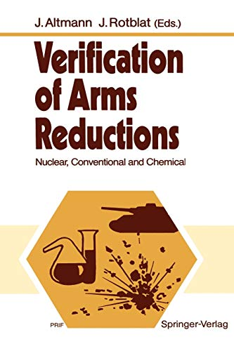 9783642466861: Verification of Arms Reductions: Nuclear, Conventional and Chemical