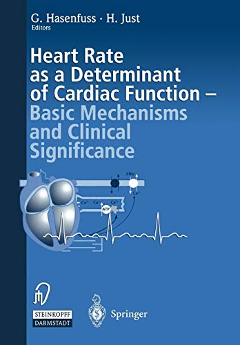 9783642470721: Heart rate as a determinant of cardiac function: Basic mechanisms and clinical significance