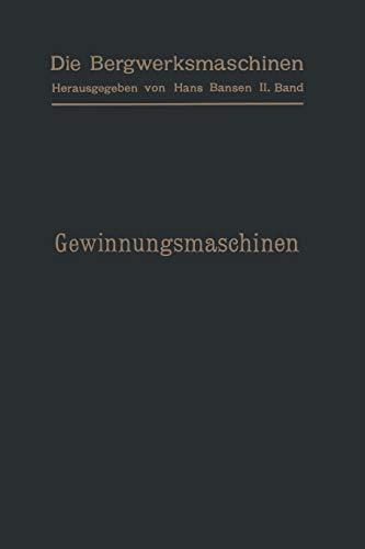 9783642471728: Gewinnungsmaschinen (German Edition)