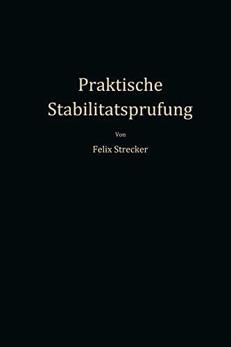 Praktische Stabilitatsprufung: Mittels Ortskurven Und Numerischer Verfahren: Felix Strecker